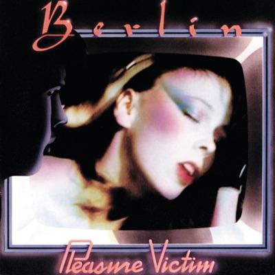Pleasure Victim - Berlin