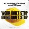Work Don t Stop Grind Don t Stop Single