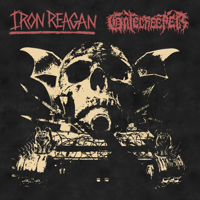 Iron Reagan & Gatecreeper - Split artwork