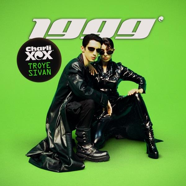 Charli Xcx / Troye Sivan - 1999