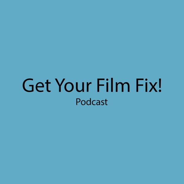 Get Your Film Fix
