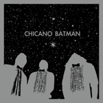 Chicano Batman - Itotiani