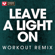 Leave a Light On (Extended Workout Remix) - Power Music Workout