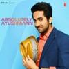 Absolutely Ayushmann