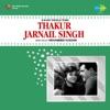 Thakur Jarnail Singh Original Motion Picture Soundtrack EP
