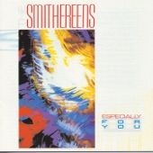 The Smithereens - Crazy Mixed-Up Kid