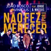 Não Fez por Merecer Ao Vivo feat Jorge Mateus Single