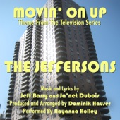 """Jeff Barry - Movin' On Up (Theme from the Television Series """"The Jeffersons"""") [feat. Nayanna Holley & Dominik Hauser]"""