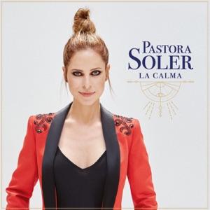 Pastora Soler - Vuelves a la vida
