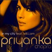 In My City Feat. Will.i.am  Priyanka Chopra - Priyanka Chopra