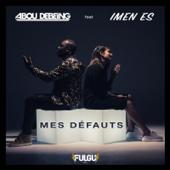 mes défauts (feat. Imen Es)