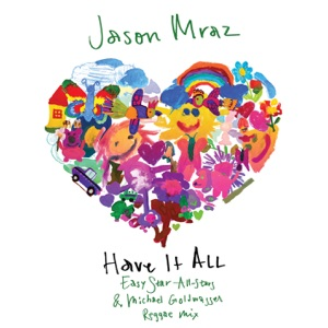 Have It All - Single - Jason Mraz Download - STUDIOTUIN NL