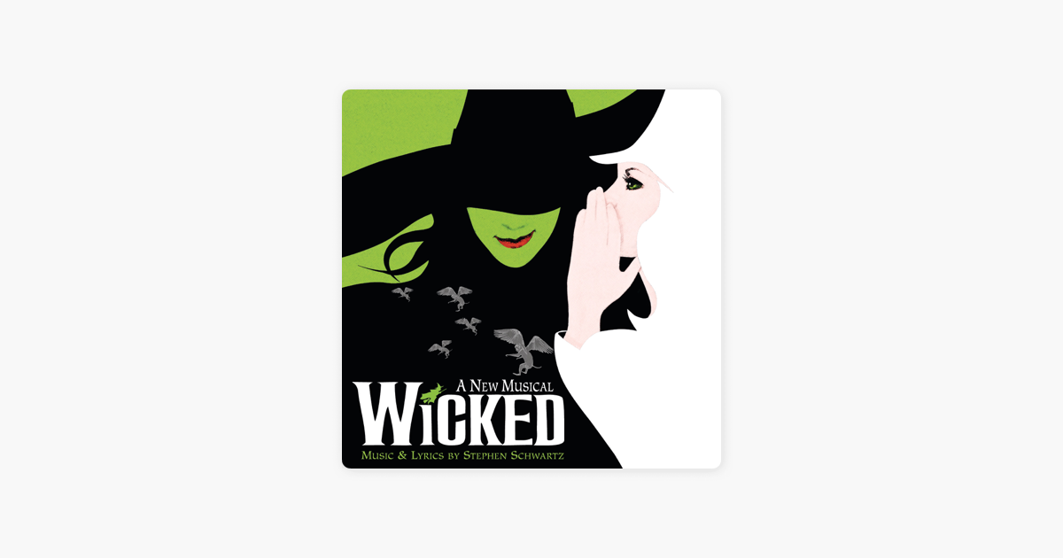 ‎Wicked (Original Broadway Cast Recording) by Various Artists