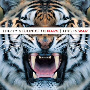 Thirty Seconds to Mars - This Is War