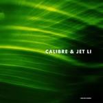 Calibre & Jet Li - Push Through It