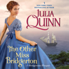Julia Quinn - The Other Miss Bridgerton: A Bridgertons Prequel (Unabridged)  artwork