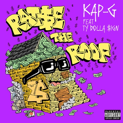 Raise the Roof (feat. Ty Dolla $ign) - Single MP3 Download