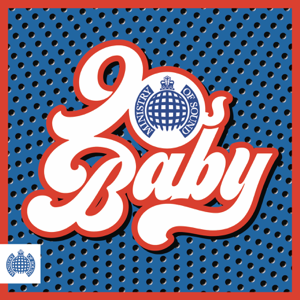 Various Artists - 90s Baby - Ministry of Sound