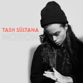 Notion (Radio Edit) - Tash Sultana