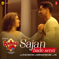 Sajan Bade Senti (From