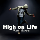 High on Life (EDM Remix)