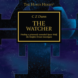 The Watcher: The Horus Heresy (Unabridged) audiobook