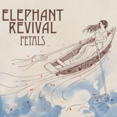 Elephant Revival - On and On
