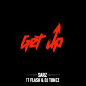 Get Up (feat. DJ Tunez & Flash)