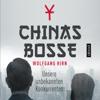 Wolfgang Hirn - Chinas Bosse: Unsere unbekannten Konkurrenten artwork