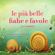 Hans Christian Andersen, Fratelli Grimm & Charles Perrault - Le più belle fiabe e favole per bambini: Le più belle fiabe e storie per bambini