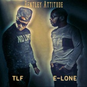 Bentley Attitude (feat. TLF) - Single