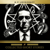 Collected Short Stories - H. P. Lovecraft