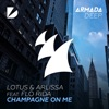 Champagne on Me (feat. Flo Rida) - EP, Lotus & Arlissa