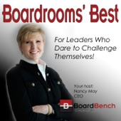 Boardrooms' Best - Deriving More Value From The Boardroom with Mike Critelli