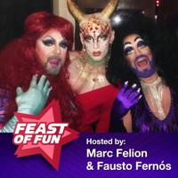 Feast of Fun : Gay Talk Show podcast