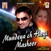 Mundeya ch Hogi Mashoor Single