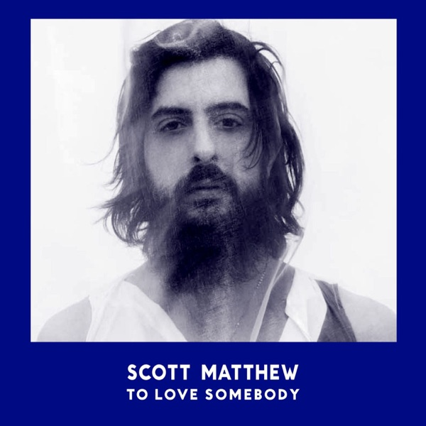To Love Somebody - Single