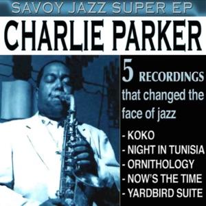 Savoy Jazz Super EP: Charlie Parker, Vol. 1 - EP