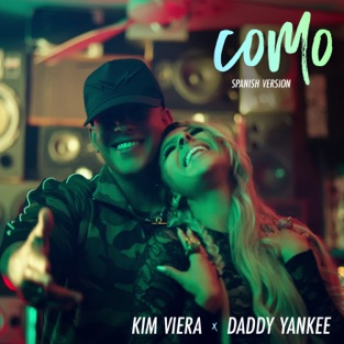 Kim Viera & Daddy Yankee – Cómo (Spanish Version) – Single [iTunes Plus AAC M4A]