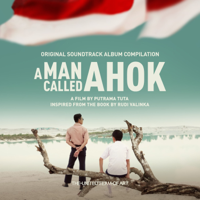 download lagu Various Artists - A Man Called Ahok