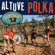 Altuve Polka - Polish Pete and the Polka? I Hardly Know Her Band