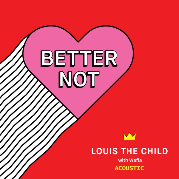 Better Not (Acoustic) - Single