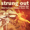 Strung Out, Vol. 2: VSQ Performs Modern Rock Hits - Vitamin String Quartet
