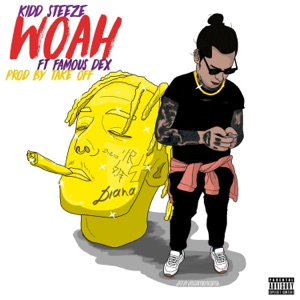 Woah (feat. Famous Dex) - Single Mp3 Download