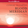Cormac McCarthy - Blood Meridian: Or the Evening Redness in the West  artwork