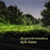 Kyle Gann - Hyperchromatica: I. Andromeda Memories