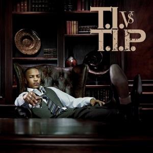 T.I. vs. T.I.P. (Deluxe Version)