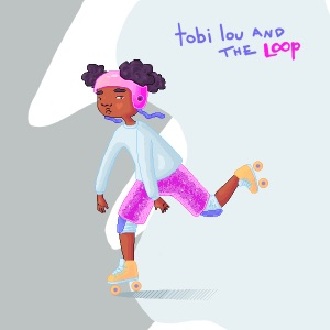 tobi lou and the Loop - EP Mp3 Download