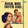 Aisa Bhi Hota Hai Original Motion Picture Soundtrack EP