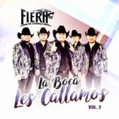 La Boca Les Callamos, Vol. 2-La Fiera de Ojinaga